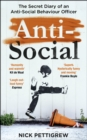 Anti-Social : The secret diary of an anti-social behaviour officer - eBook