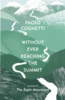 Without Ever Reaching the Summit : A Himalayan Journey - eBook