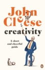 Creativity : A Short and Cheerful Guide - eBook