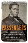Passengers : True Stories of the Underground Railroad - eBook