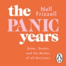 The Panic Years : 'Every millennial woman should have this on her bookshelf' Pandora Sykes - eAudiobook