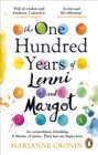 The One Hundred Years of Lenni and Margot : The MOST well-reviewed and uplifting book of 2021 - eBook