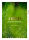 Aroha : Maori wisdom for a contented life lived in harmony with our planet - eBook