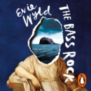 The Bass Rock - eAudiobook