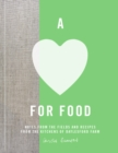 A Love for Food : Recipes from the Fields and Kitchens of Daylesford Farm - eBook