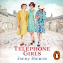 The Telephone Girls - eAudiobook