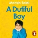 A Dutiful Boy : A memoir of a gay Muslim's journey to acceptance - eAudiobook