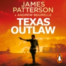Texas Outlaw : The Ranger has gone rogue... - eAudiobook