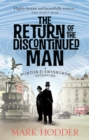 The Return of the Discontinued Man : The Burton & Swinburne Adventures - eBook