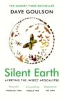 Silent Earth : Averting the Insect Apocalypse - eBook