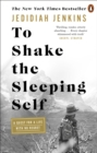 To Shake the Sleeping Self : A Quest for a Life with No Regret - eBook
