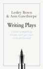 Masterclass: Writing Plays : How to create realistic and compelling drama and get your work performed - Book