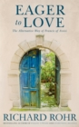 Eager to Love : The Alternative Way of Francis of Assisi - Book