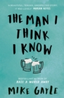 The Man I Think I Know : A feel-good, uplifting story of the most unlikely friendship - eBook