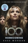 Homecoming : The 100 Book Three - Book