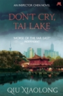 Don't Cry, Tai Lake : Inspector Chen 7 - Book