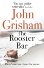 The Rooster Bar : The New York Times Number One Bestseller - eBook