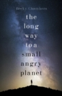 The Long Way to a Small, Angry Planet : Wayfarers 1 - eBook