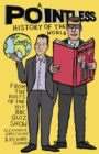 A Pointless History of the World : Are you a Pointless champion? - eBook
