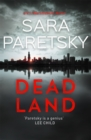 Dead Land : V.I. Warshawski 20 - Book