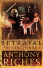 Betrayal: The Centurions I - Book