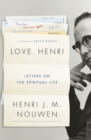 Love, Henri : Letters on the Spiritual Life - Book