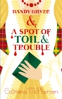 Dandy Gilver and a Spot of Toil and Trouble - Book