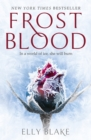 Frostblood: the epic New York Times bestseller : The Frostblood Saga Book One - eBook