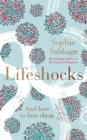 Lifeshocks : And How to Love Them - Book