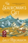 The Sealwoman's Gift : the extraordinary book club novel of 17th century Iceland - Book