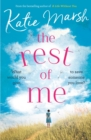 The Rest of Me : the uplifting new novel from the bestselling author of My Everything - eBook