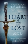 The Heart of What Was Lost : A Novel of Osten Ard - Book