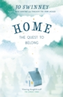 Home : the quest to belong - Book