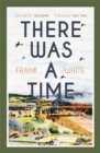 There Was a Time - Book