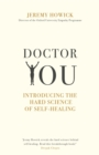 Doctor You : Revealing the science of self-healing - Book