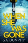 When She Was Gone - Book