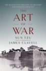 The Art of War : The Bestselling Treatise on Military & Business Strategy, with a Foreword by James Clavell - Book