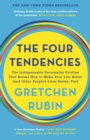 The Four Tendencies : The Indispensable Personality Profiles That Reveal How to Make Your Life Better (and Other People's Lives Better, Too) - eBook