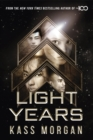 Light Years: the thrilling new novel from the author of The 100 series : Light Years Book One - eBook