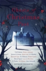 Ghosts of Christmas Past : A chilling collection of modern and classic Christmas ghost stories - Book