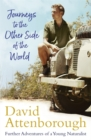 Journeys to the Other Side of the World : further adventures of a young naturalist - Book