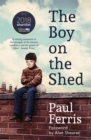 The Boy on the Shed:A remarkable sporting memoir with a foreword by Alan Shearer : Shortlisted for the William Hill Sports Book of the Year Award - Book