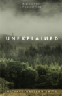 Unexplained : The Perfect Supernatural Christmas Gift - Book