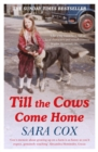 Till the Cows Come Home : the bestselling memoir from a beloved presenter - Book