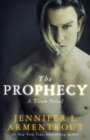 The Prophecy : The Titan Series Book 4 - Book