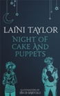 Night of Cake and Puppets : The Standalone Daughter of Smoke and Bone Graphic Novella - Book