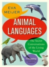 Animal Languages : The secret conversations of the living world - Book