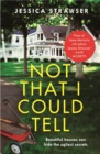 Not That I Could Tell : The page-turning domestic drama - Book
