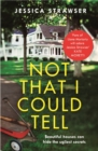 Not That I Could Tell : The page-turning domestic drama - eBook