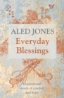 Everyday Blessings : Inspirational words of comfort and hope - Book